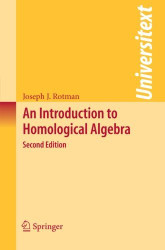 Introduction To Homological Algebra