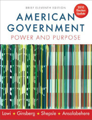 American Government Power and Purpose Brief Version - Theodore Lowi