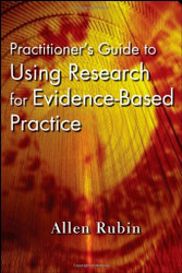 Practitioner's Guide To Using Research For Evidence-Based Practice - Rubin