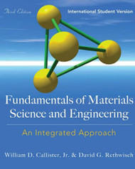 Fundamentals Of Materials Science and Engineering by William Callister