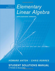 Student Solutions Manual To Accompany Elementary Linear Algebra With