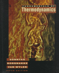 Fundamentals Of Thermodynamics by Richard Sonntag / Borgnakke