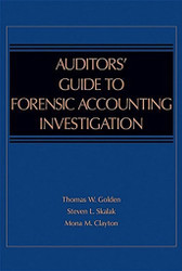Guide To Forensic Accounting Investigation   by Thomas W. Golden