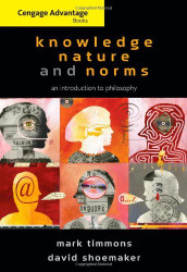 Knowledge Nature and Norms by Mark Timmons