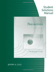 Student Solutions Manual For Precalculus Functions And Graphs