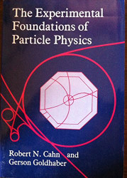 Experimental Foundations Of Particle Physics