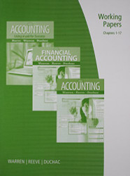 Working Papers Chapters 1-17 For Warren/Reeve/Duchac's Accounting And Financial