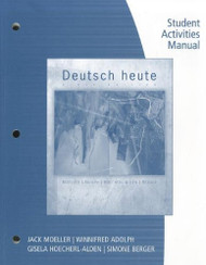 Student Activities Manual For Moeller's Deutsch Heute