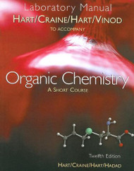 Lab Manual For Organic Chemistry by Harold Hart / Vinod