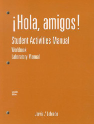 Workbook With Lab Manual For Jarvis' Hola Amigos!