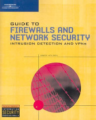 Guide To Firewalls and Vpns by Greg Holden / Whitman