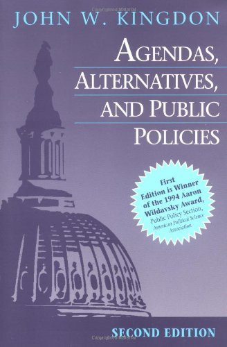 Agendas Alternatives And Public Policies