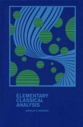 Elementary Classical Analysis by Jerrold Marsden