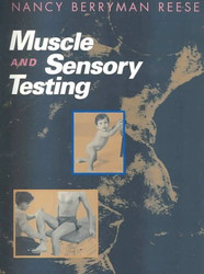 Muscle and Sensory Testing by Nancy Reese