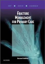 Fracture Management For Primary Care by Patrice Eiff