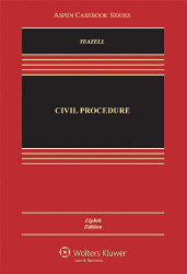 Civil Procedure by Stephen Yeazell