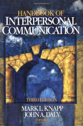 Sage Handbook Of Interpersonal Communication by Mark Knapp
