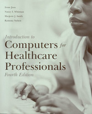 Introduction To Computers For Healthcare Professionals by Irene Joos