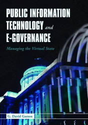 Public Information Technology And E-Governance_Garson