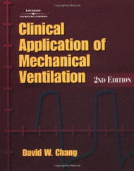 Clinical Application Of Mechanical Ventilation by David Chang