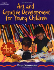 Art and Creative Development For Young Children by Robert Schirrmacher / Fox