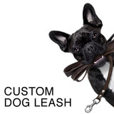 Custom Dog Leash, Made to Order, Customized