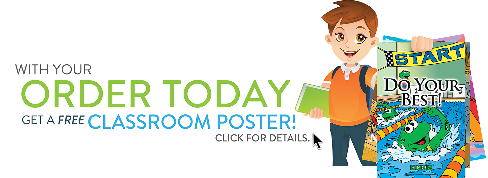 Get a FREE Classroom Poster when you order today!
