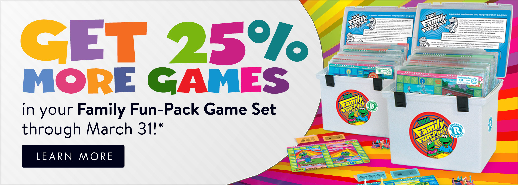 Get 25% MORE GAMES in your Frog Family Fun-Pack Set