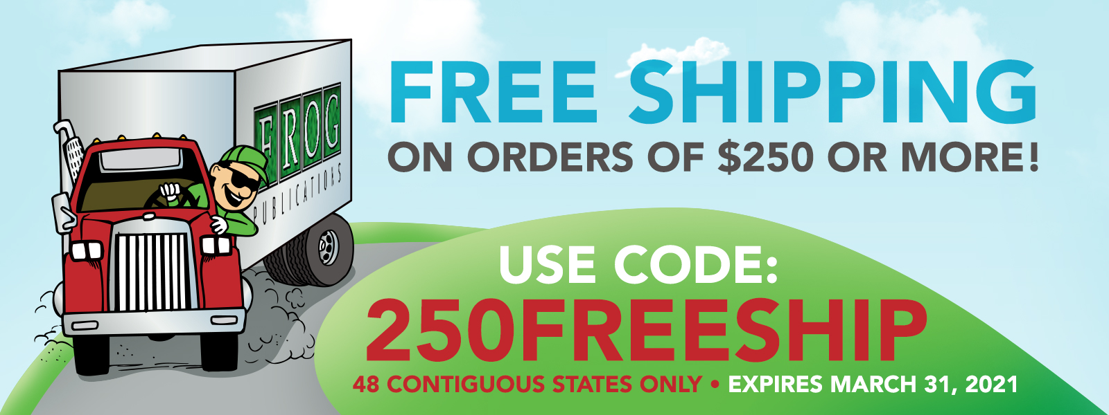 Free Shipping on orders of $250 or more! Use Code 250FREESHIP