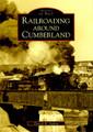 Railroading Around Cumberland