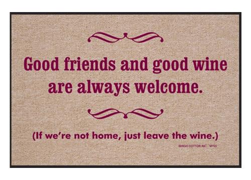 Good Friends and Good Wine Are Always Welcome Doormat