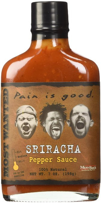 Pain Is Good Most Wanted Sriracha Hot Sauce