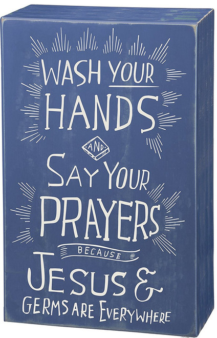 "Primitives by Kathy Box Sign ""Wash Your Hands and Say Your Prayers. . ."""