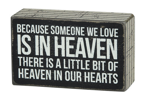 Someone We Love in Heaven Bereavement Sign - Primitives By Kathy - Box Sign - Sympathy - Funeral - Death - Loved Ones -