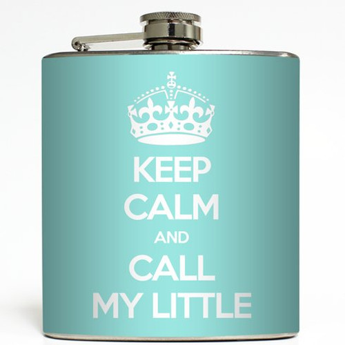 Call My Little - Tiffany Blue - Liquid Courage Flasks - 6 oz. Stainless Steel Flask
