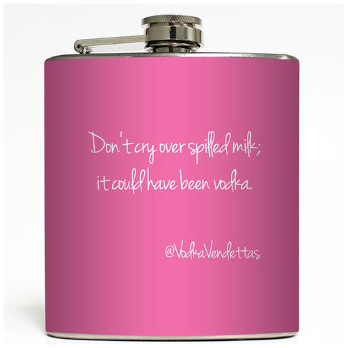 Don't Cry Over Spilled Milk - Pink - Liquid Courage Flasks - 6 oz. Stainless Steel Flask