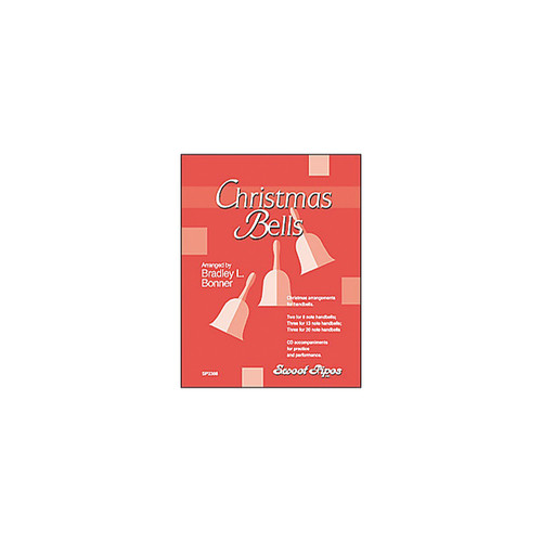 Christmas Bells by Bradley L Bonner, Book and CD