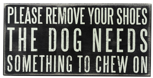 Primitives by Kathy Box Sign, 12 by 6-Inch, Dog Needs to Chew