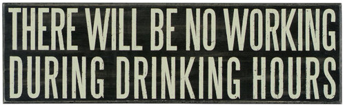 Primitives by Kathy Box Sign, 24 by 7-Inch, Drinking Hours