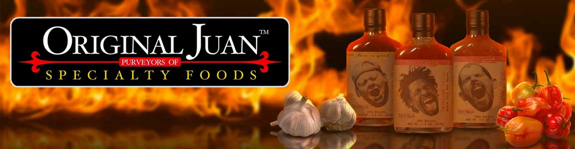 Original Juan Specialty Foods Pain is Good Sauce