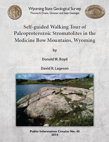 Self-Guided Walking Tour of Paleoproterozoic Stromatolites in the Medicine Bow Mountains, Wyoming (2014)