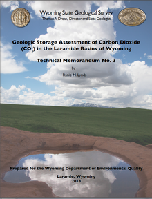 Geologic Storage Assessment of Carbon Dioxide (CO2) in the Laramide Basins of Wyoming (2013)