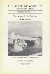 The Mineral Hot Springs of Wyoming: Geological Survey of Wyoming (1926)