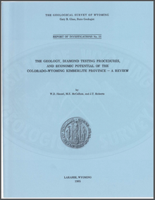 Geology, Diamond Testing Procedures, and Economic Potential of the Colorado Wyoming Kimberlite Province: A Review (1985)