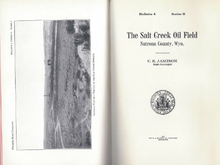 The Salt Creek Oil Field, Natrona County, Wyo. (1912)
