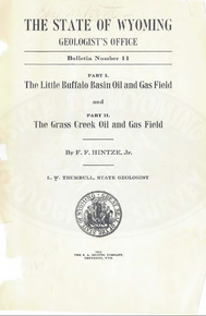 Little Buffalo Basin Oil and Gas Field; Grass Creek Oil and Gas Field (1914)