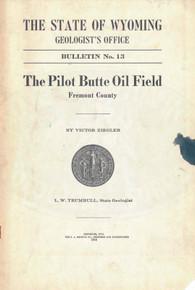 Pilot Butte Oil Field, Fremont County (1916)
