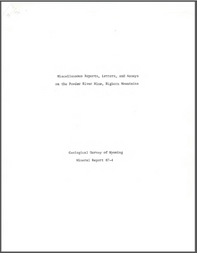 Miscellaneous Reports, Letters and Assays on the Powder River Mine, Bighorn Mountains (1987)