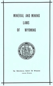 Mineral and Mining Laws of Wyoming (1973)