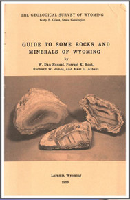 Guide to Some Rocks and Minerals of Wyoming (1988)